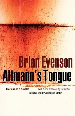 Altmann's Tongue By Evenson, Brian